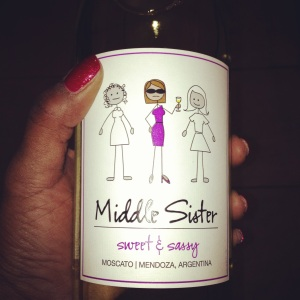 That's me ... the Middle Sister who's sweet and sassy. I wish I'd thought of naming a wine like that.
